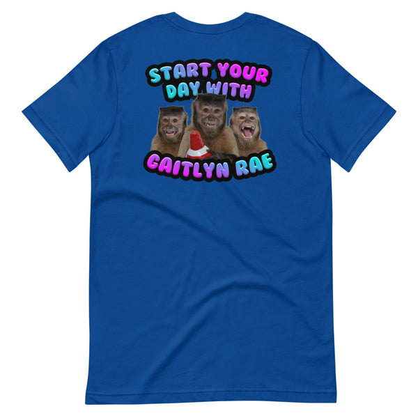 Start the day with Gaitlyn Rae - Adult Unisex Tee