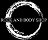 Rock and Body Shop