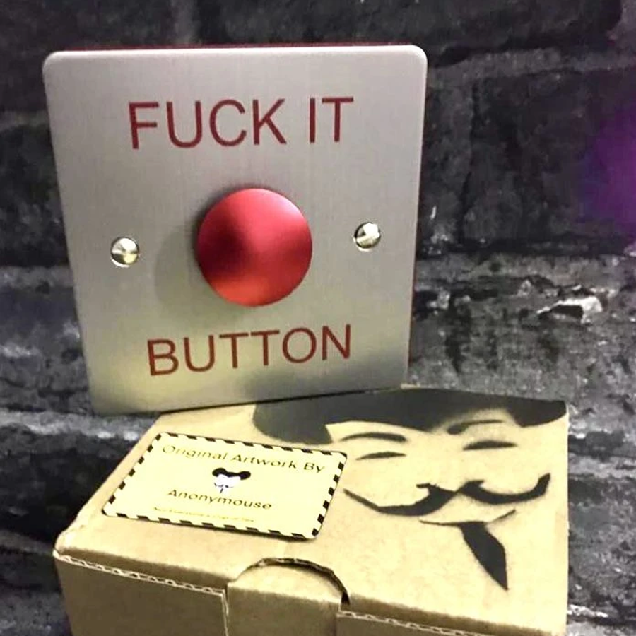 Fuck it button