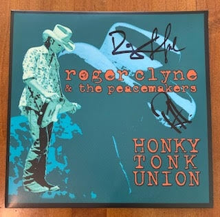 DOUBLE VINYL OF HONKY TONK UNION AND REAL TO REEL - Signed by Roger and PH
