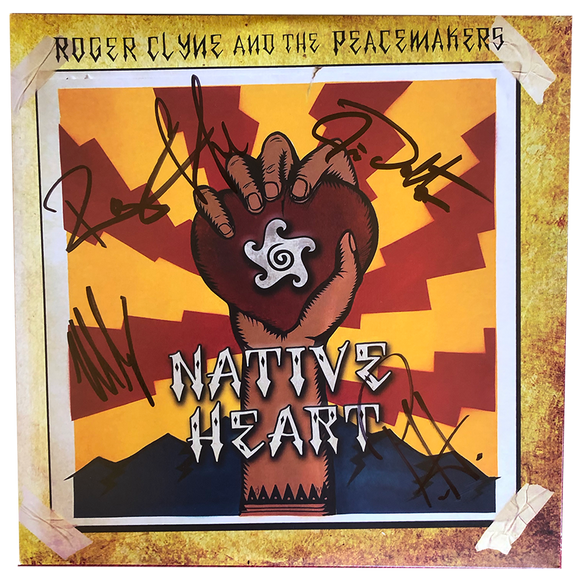 NATIVE HEART VINYL ALBUM - Autographed by Band