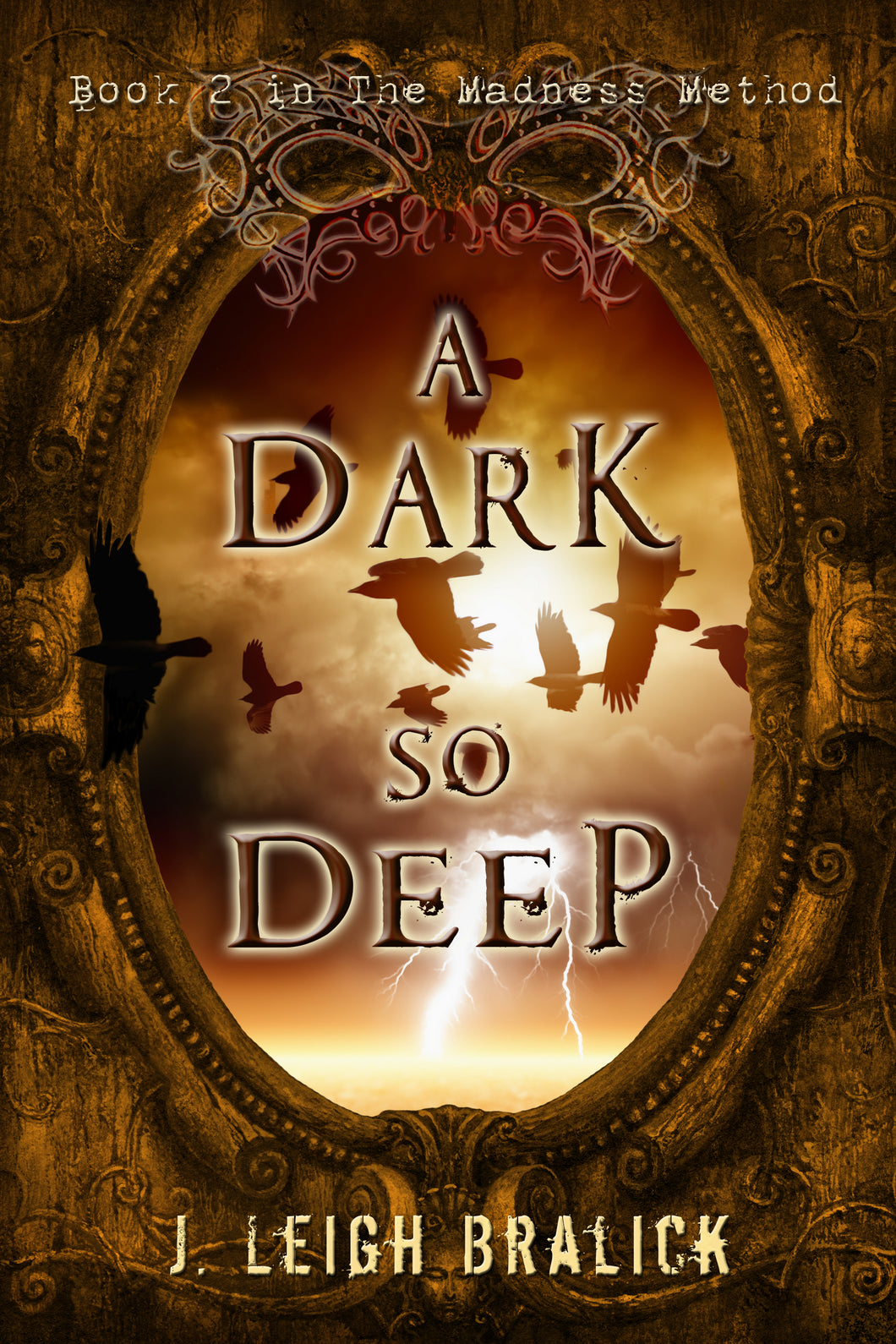 A Dark So Deep (The Madness Method #2)