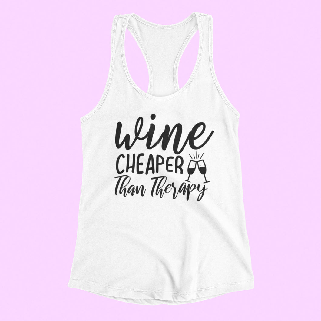 Wine Cheaper Than Therapy Tank