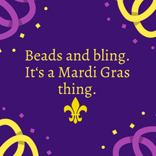 Load image into Gallery viewer, Mardi Gras - Une Perle