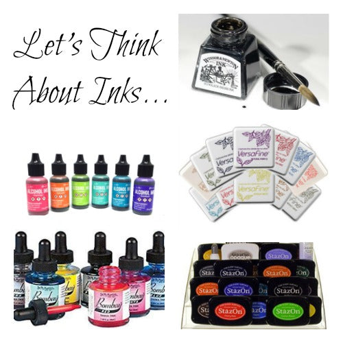 Let's Think About Inks
