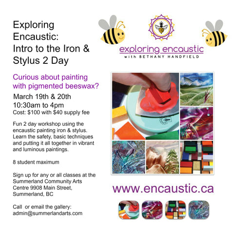 Exploring Encaustic march class in Summerland 2016