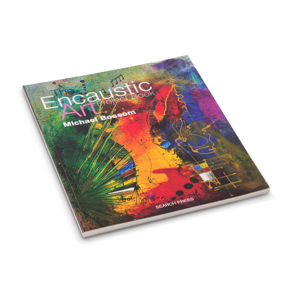 Encaustic Art: Project Book