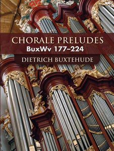 Chorale Preludes: BuxWv 177-224 Dietrich Buxtehude