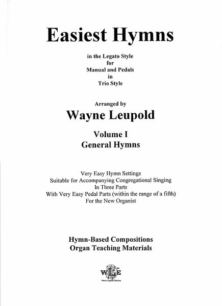Easiest Hymns, Vol 1. Arranged by Wayne Leupold