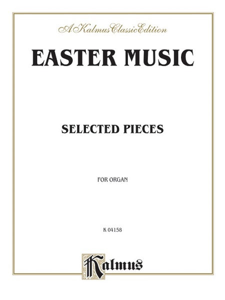 EASTER MUSIC - Selected Pieces