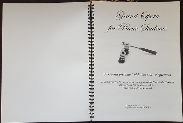 Grand Opera for Piano Students, arrangements by Carol Carlson