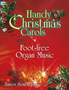 Handy Christmas Carols (Foot-Free Organ Music)