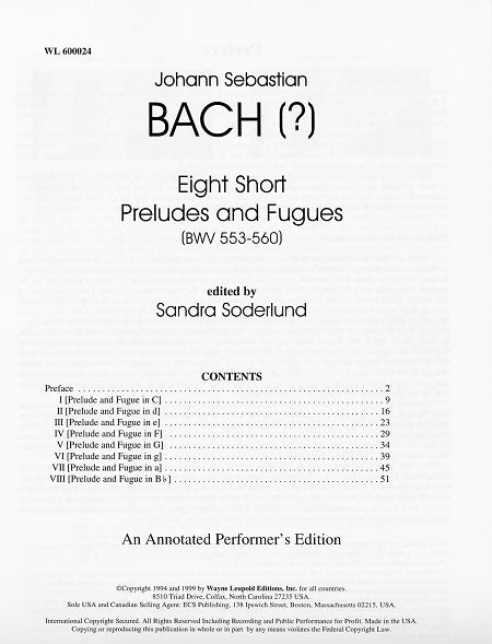 Annotated Performer's Editions, No. 1, Johann Sebastian Bach (?): Eight Short Preludes and Fugues (BWV553–560)