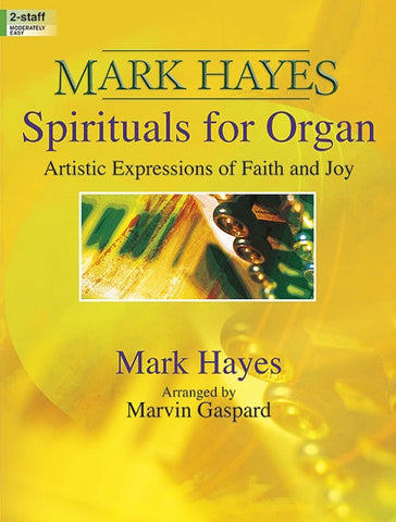 Mark Hayes Spirituals for Organ