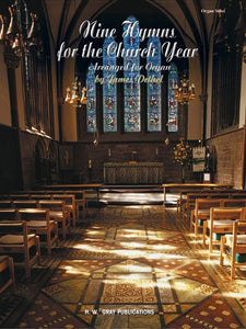 Nine Hymns for the Church Year Arranged by James Pethel