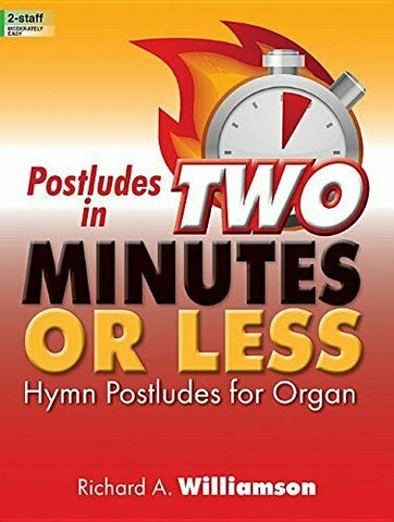 Postludes in Two Minutes or Less - Hymn Postludes for Organ