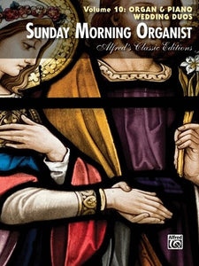 Sunday Morning Organist Vol. 10 Wedding Duos