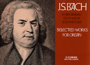 Selected Works for Organ J.S. Bach