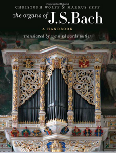 The Organs of J.S. Bach: A Handbook