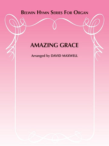 Amazing Grace - Arranged by David Maxwell