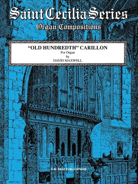 """Old Hundredth"" Carillon - By David Maxwell"