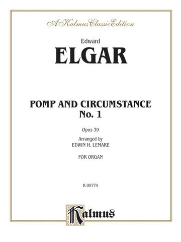 Pomp and Circumstance No. 1 in D, Opus 39, Edward Elgar