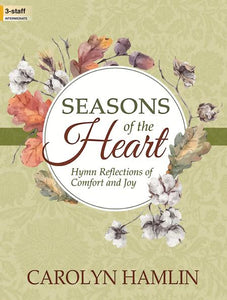 Seasons of the Heart arranged Carolyn Hamlin
