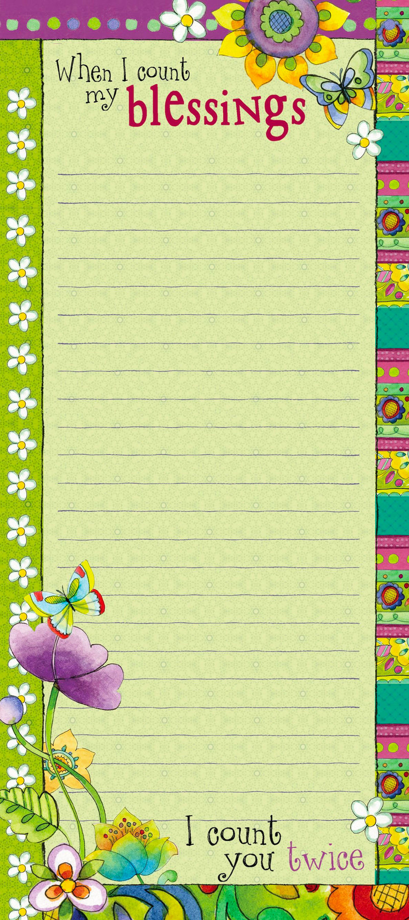 "Decorative magnetic list notepad features brightly colored flower design with inspirational message on every page. Sentiment featured. Dimensions 4"" x 9"". Lined notepad with magnetic back to display on a fridge or magnetic surface. Material: Magnet/Paper."