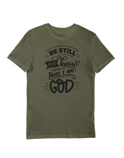 Be Still and Know That I Am God Unisex T-shirt by Divinity Boutique
