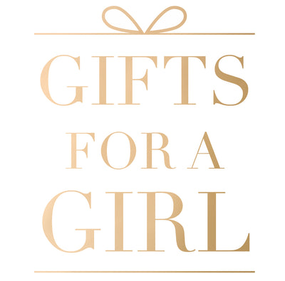 Gifts For A Girl