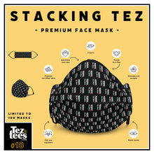 Load image into Gallery viewer, Stacking Tez - Premium Face Mask - #18