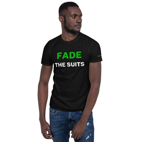 FADE THE SUITS