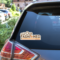 Old Fashioned Decal