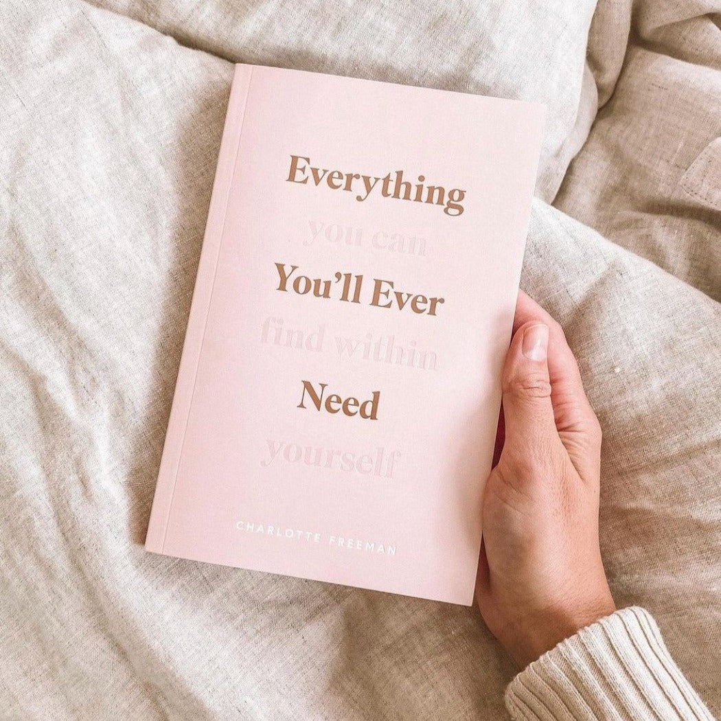 Everything You'll Ever Need (You Can Find Within Yourself)