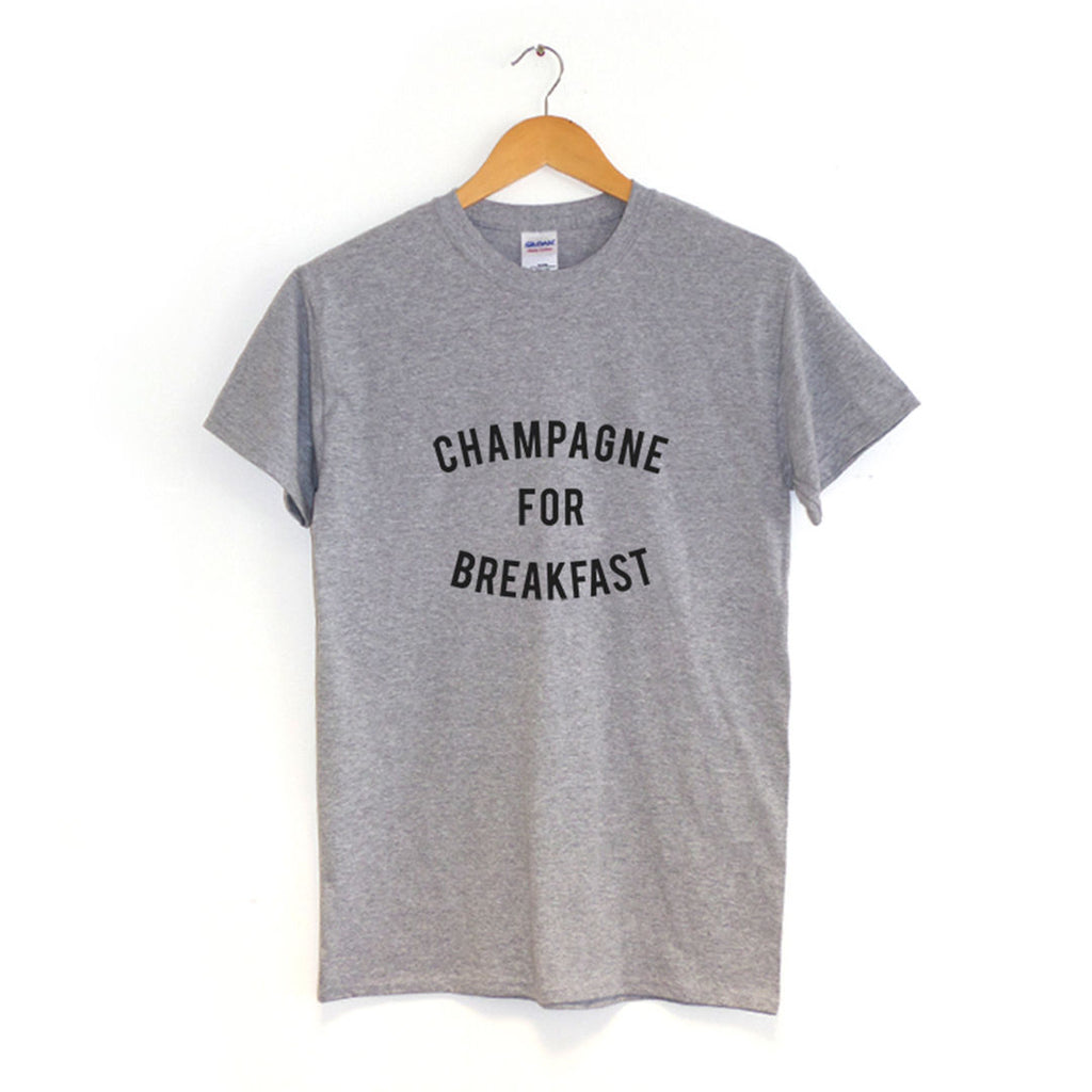 Champagne for Breakfast - T-Shirt