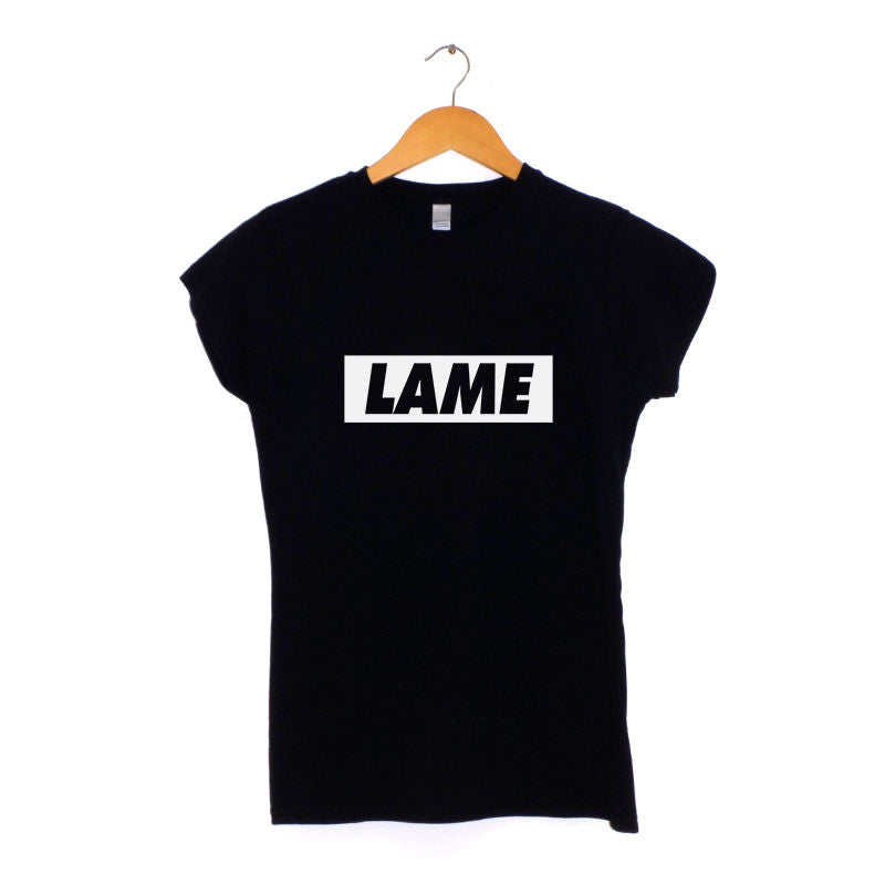 Lame Women's T-Shirt