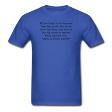 Load image into Gallery viewer, Use Big Words, Unisex T-Shirt - royal blue