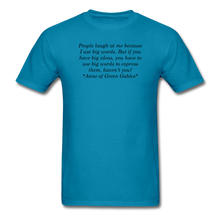 Load image into Gallery viewer, Use Big Words, Unisex T-Shirt - turquoise