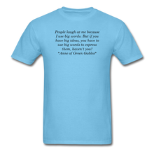 Load image into Gallery viewer, Use Big Words, Unisex T-Shirt - aquatic blue