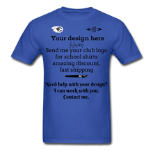 Load image into Gallery viewer, School Club Shirt, Unisex Classic T-Shirt - royal blue
