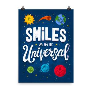 Smiles are Universal - hand lettering art print 24x36