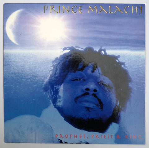 Prince Malachi, Prophet Priest And King