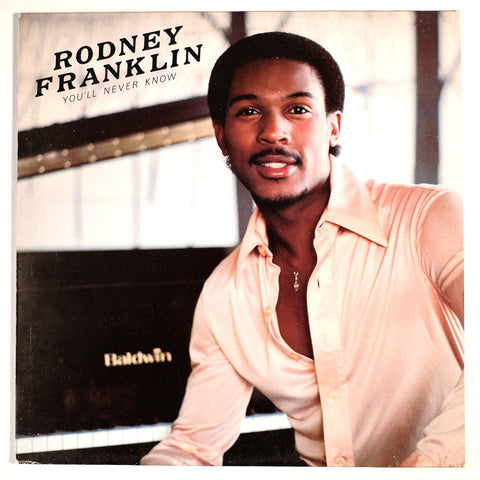 Rodney Franklin, You'll Never Know