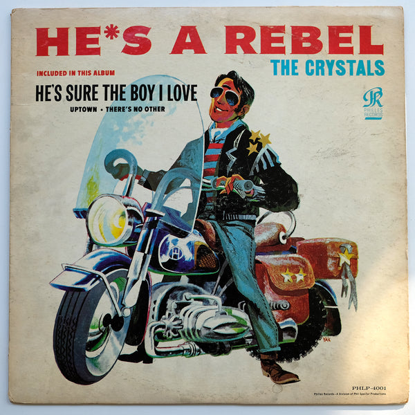The Crystals, He's A Rebel