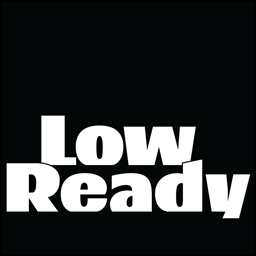 What is Low Ready?
