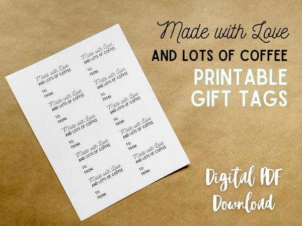Made with Love & Lots of Coffee Gift Tags