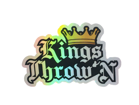 Kings Throw'N Hologram Sticker - Kings Throw'N