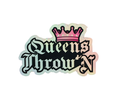 Queens Throw'N Hologram Sticker - Kings Throw'N