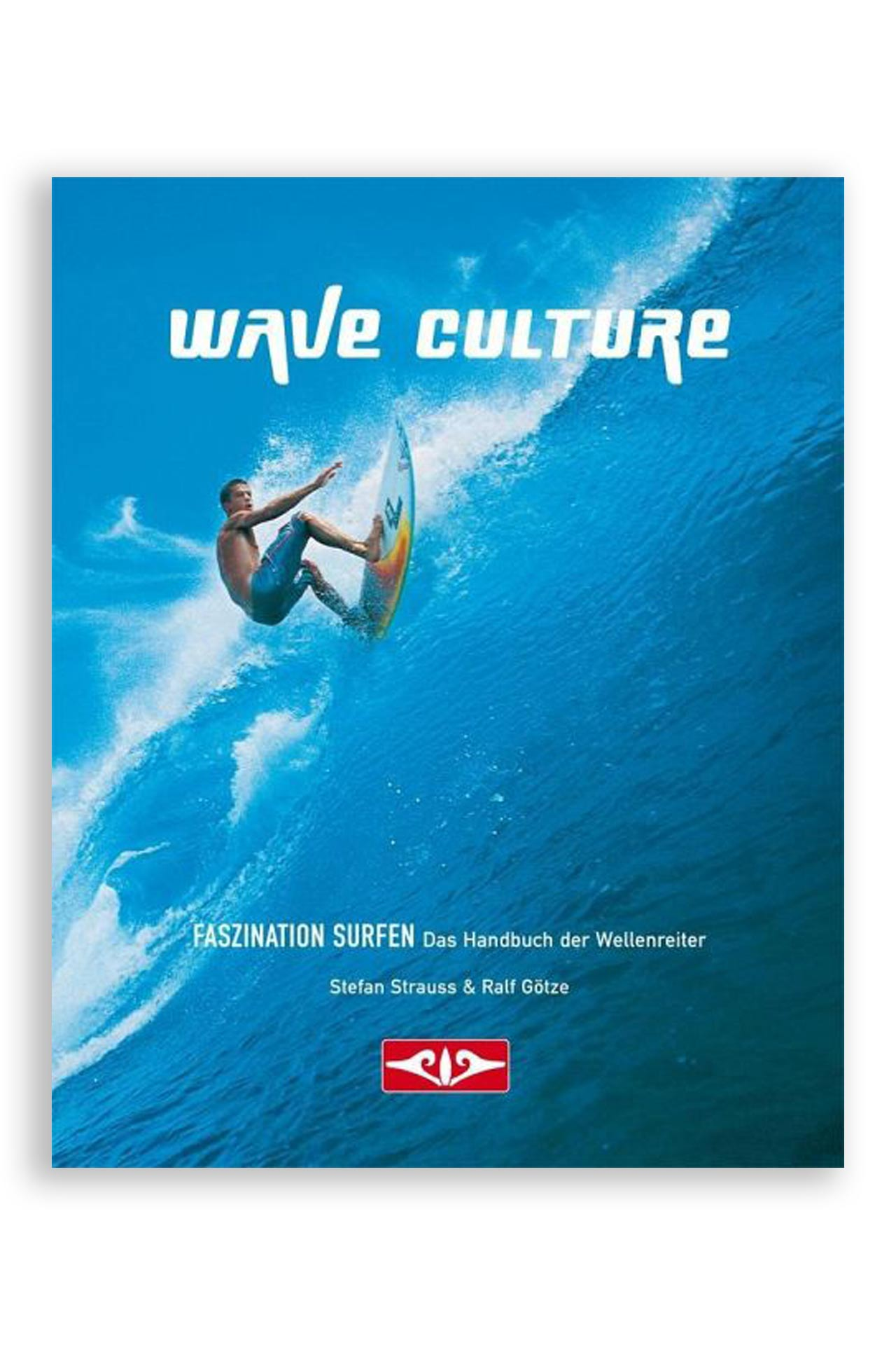 Faszination Surfen Waveculture