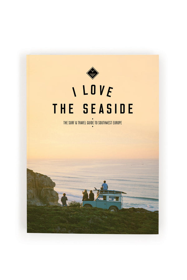Surf & Travel Guide Southwest Europe I Love The Seaside